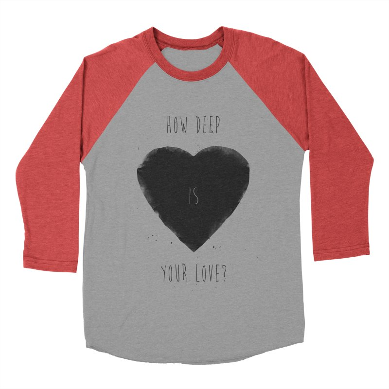 How deep is your love? Women's Baseball Triblend Longsleeve T-Shirt by Balazs Solti