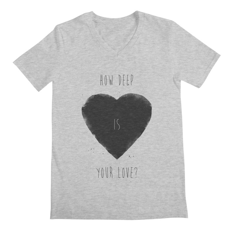 How deep is your love? Men's Regular V-Neck by Balazs Solti