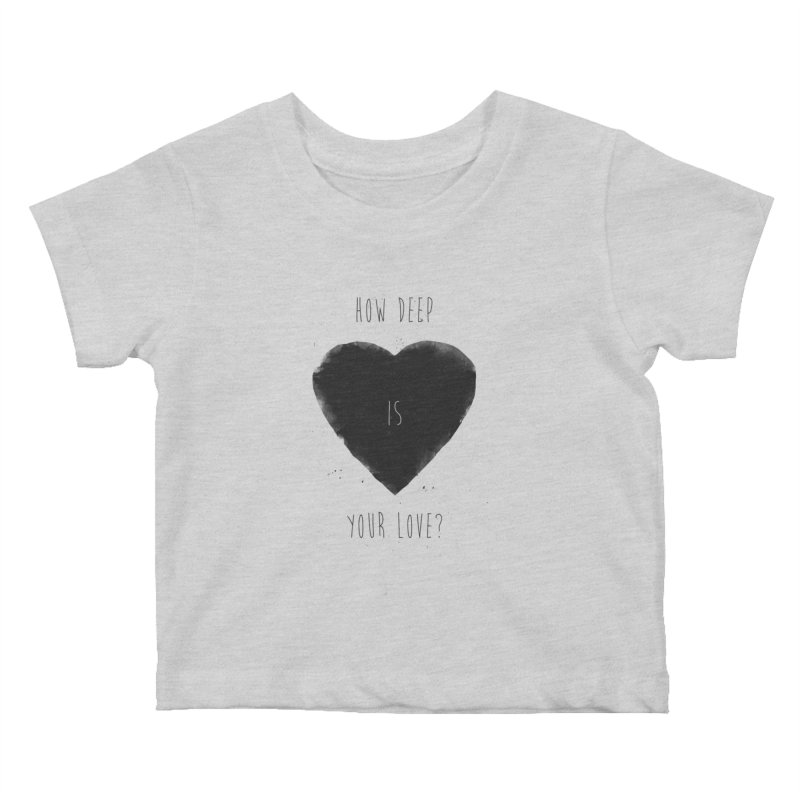 How deep is your love? Kids Baby T-Shirt by Balazs Solti