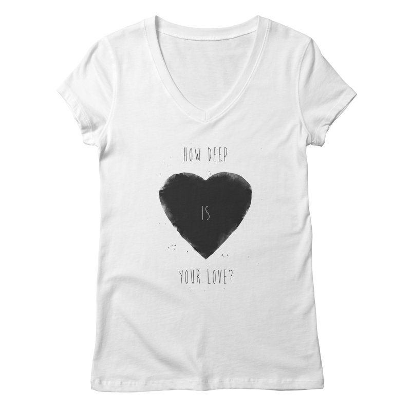 How deep is your love? Women's Regular V-Neck by Balazs Solti