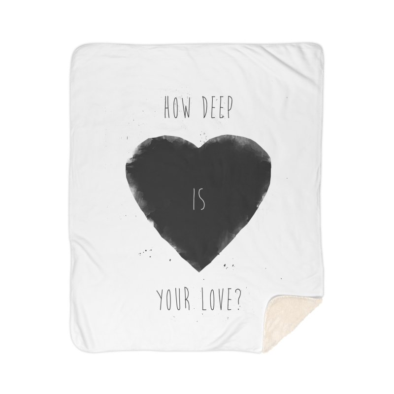 How deep is your love? Home Blanket by Balazs Solti
