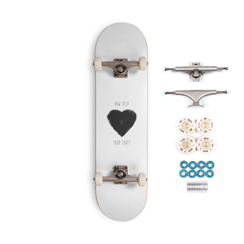 How deep is your love? Accessories Complete - Premium Skateboard by Balazs Solti