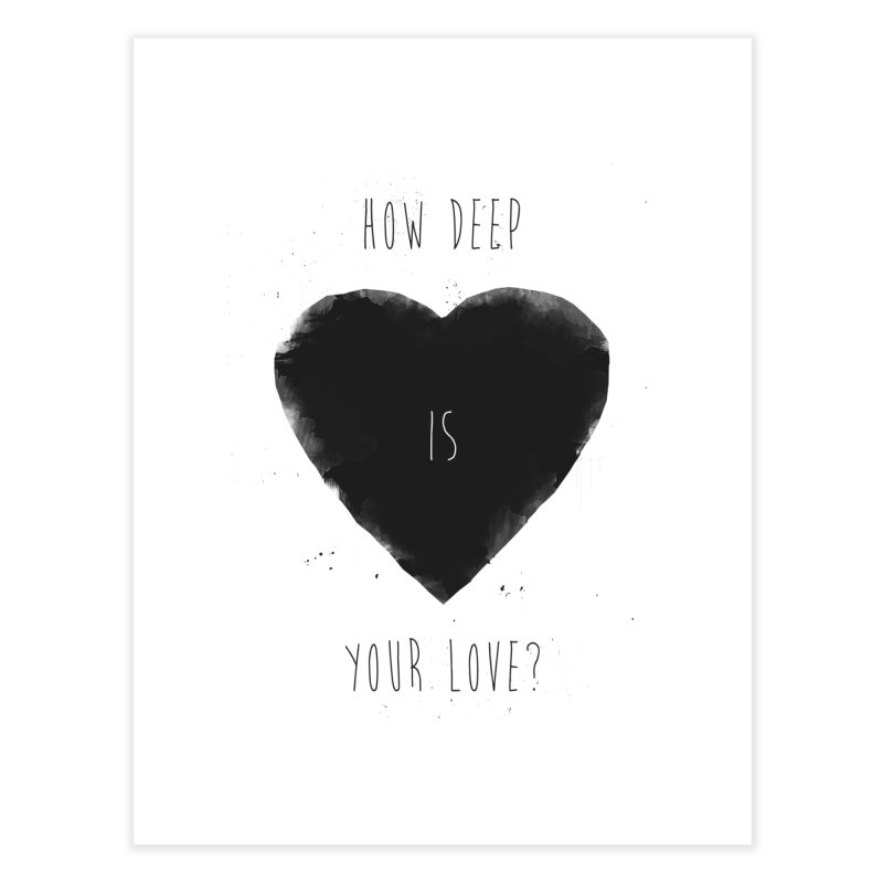 How deep is your love? Home Fine Art Print by Balazs Solti