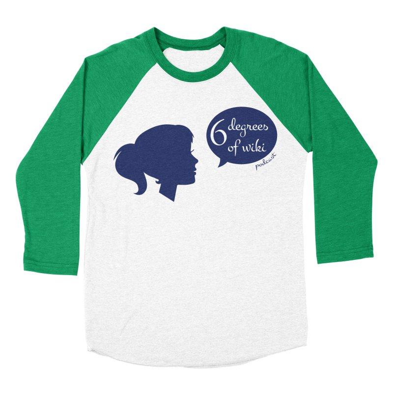 6 Degrees of Wiki podcast (blue logo) Men's Baseball Triblend Longsleeve T-Shirt by 6 Degrees of Wiki podcast