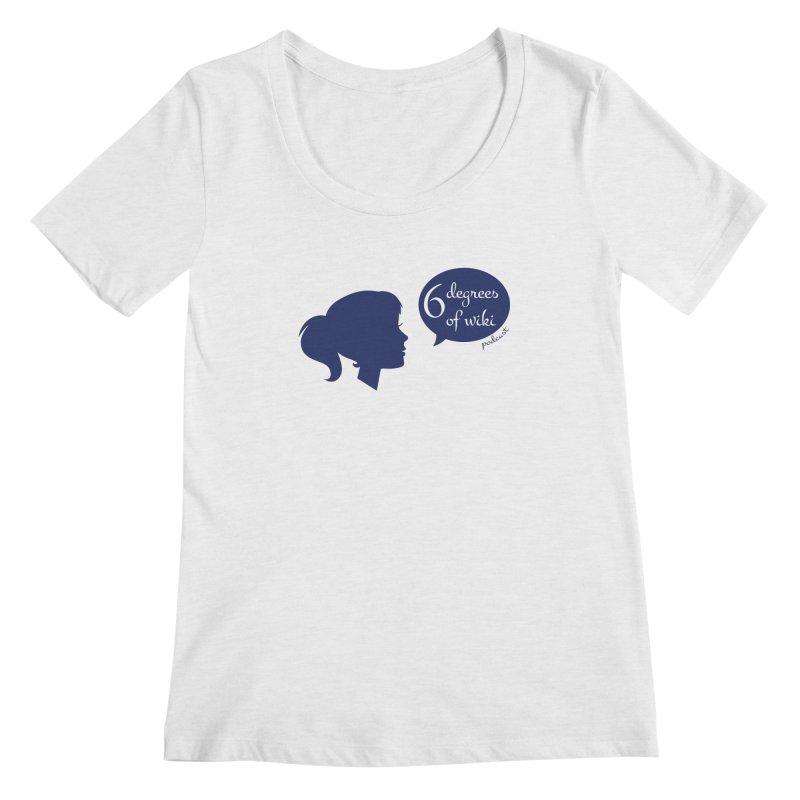 6 Degrees of Wiki podcast (blue logo) Women's Regular Scoop Neck by 6 Degrees of Wiki podcast