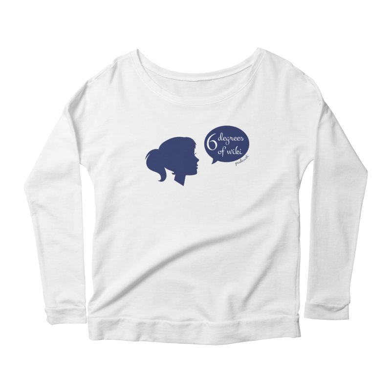 6 Degrees of Wiki podcast (blue logo) Women's Scoop Neck Longsleeve T-Shirt by 6 Degrees of Wiki podcast
