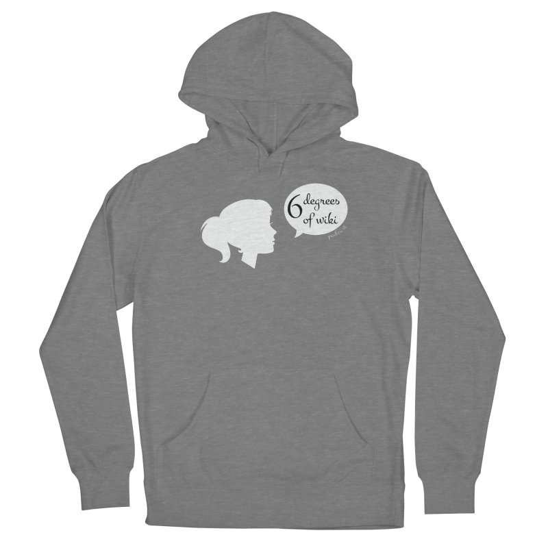 6 Degrees of Wiki podcast (white logo) Women's French Terry Pullover Hoody by 6 Degrees of Wiki podcast