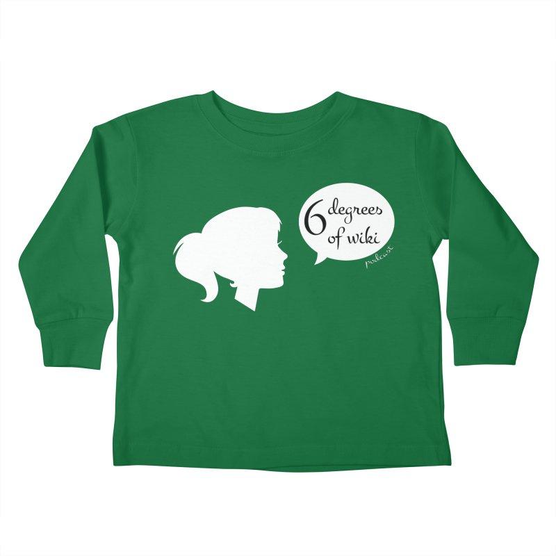 6 Degrees of Wiki podcast (white logo) Kids Toddler Longsleeve T-Shirt by 6 Degrees of Wiki podcast