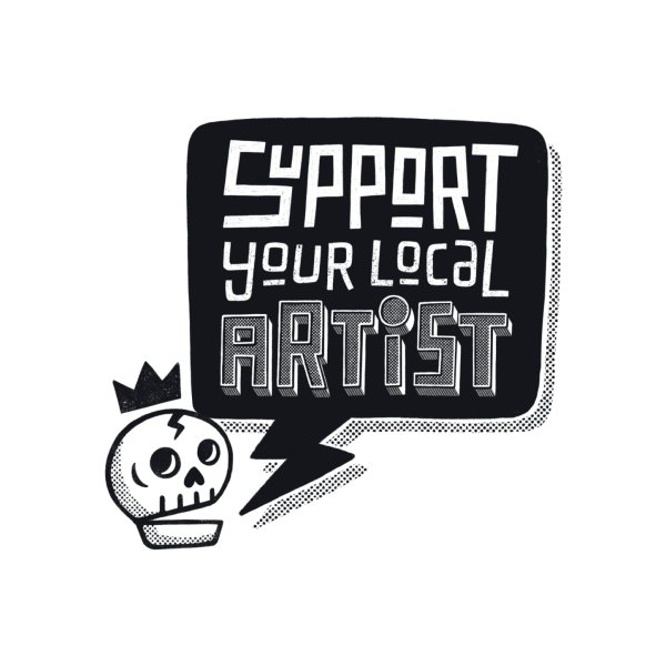 image for Support Your Local Artist