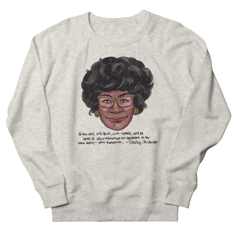 Shirley Chisholm Women's Sweatshirt by Sophia Zarders
