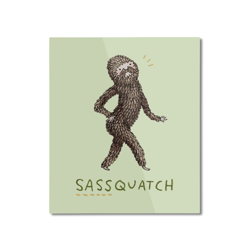 Sassquatch Home Mounted Aluminum Print by Sophie Corrigan Shop