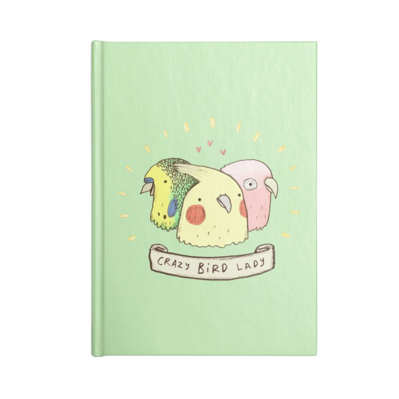 Crazy Bird Lady Accessories Lined Journal Notebook by Sophie Corrigan's Artist Shop