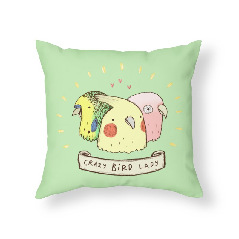 Crazy Bird Lady Home Throw Pillow by Sophie Corrigan's Artist Shop