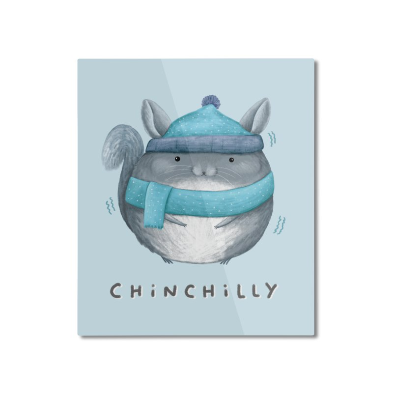 Chinchilly Home Mounted Aluminum Print by Sophie Corrigan's Artist Shop