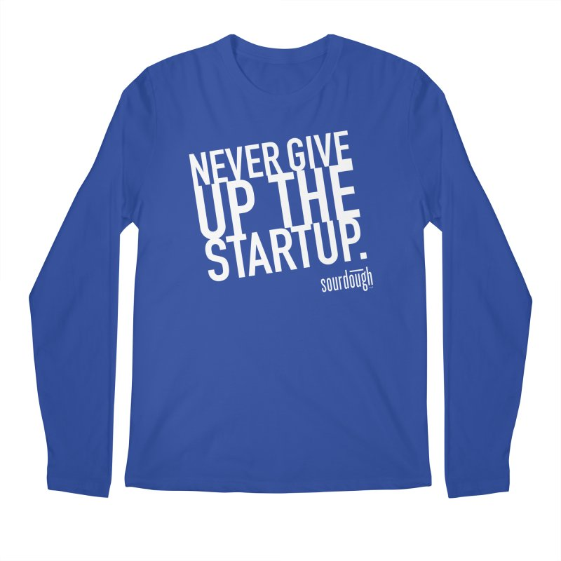 Never Give Up the Startup White Logo Men's Longsleeve T-Shirt by sourdoughllc's Artist Shop