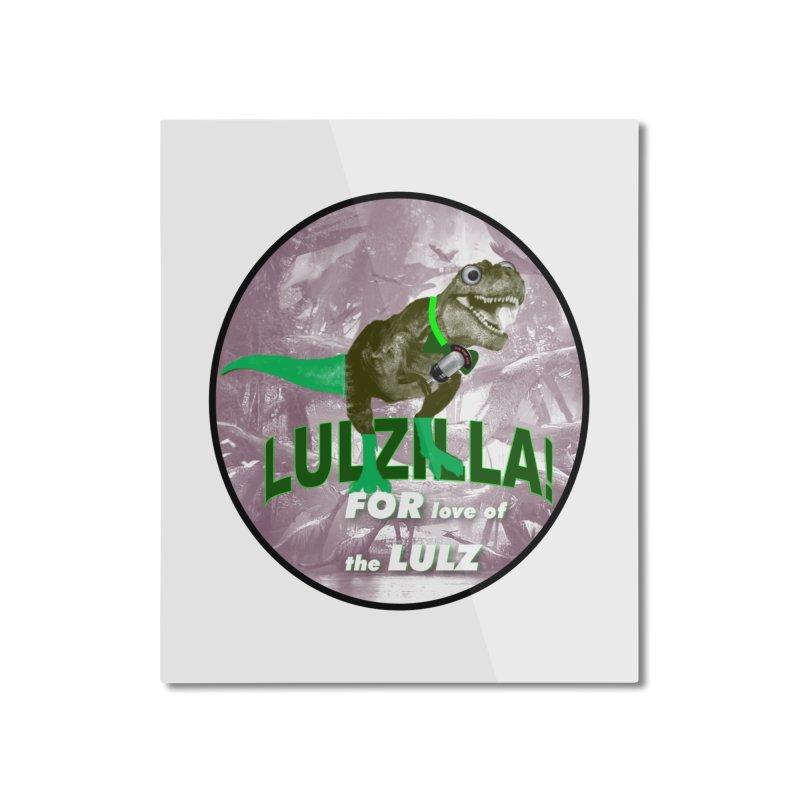 Lulzilla Logo Home Mounted Aluminum Print by PGMercher  - A Pretty Good Merch Shop