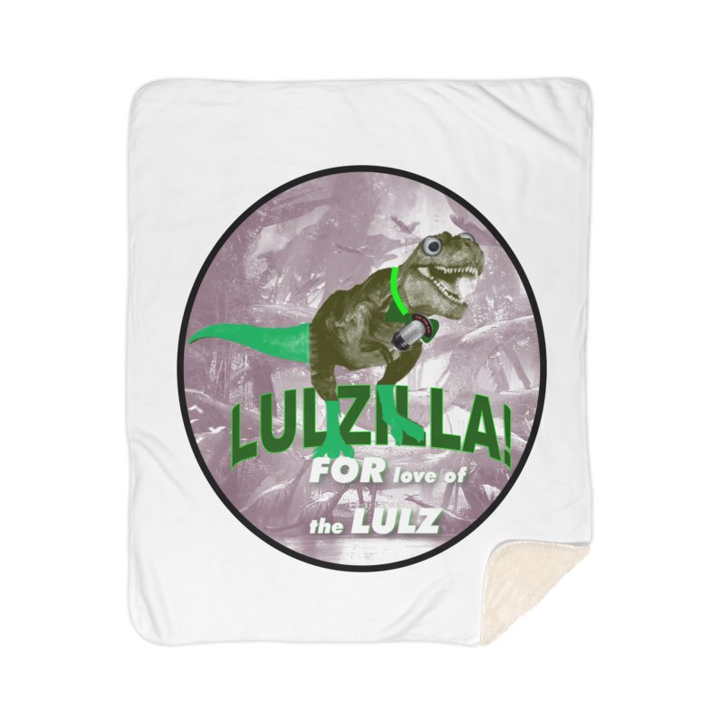 Lulzilla Logo Home Sherpa Blanket Blanket by PGMercher  - A Pretty Good Merch Shop
