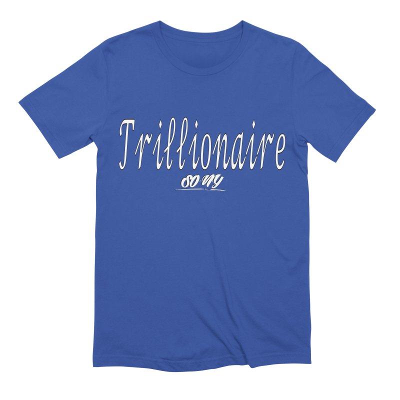 Trillionaire Collection Men's T-Shirt by SOxNY OFFICIAL SHOP
