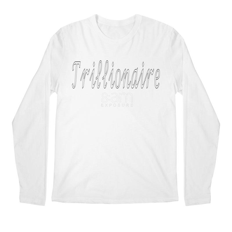 Trillionaire CEO Men's Longsleeve T-Shirt by SOxNY OFFICIAL SHOP