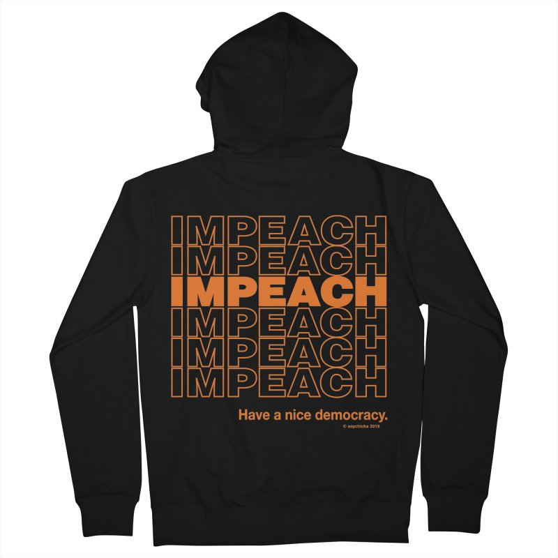 Have a nice democracy - Impeach Men's Zip-Up Hoody by random facts