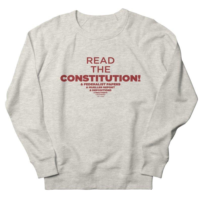 Read the Constitution! Men's Sweatshirt by random facts