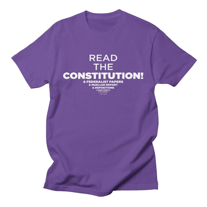 Read the constitution! (white text) Men's T-Shirt by random facts