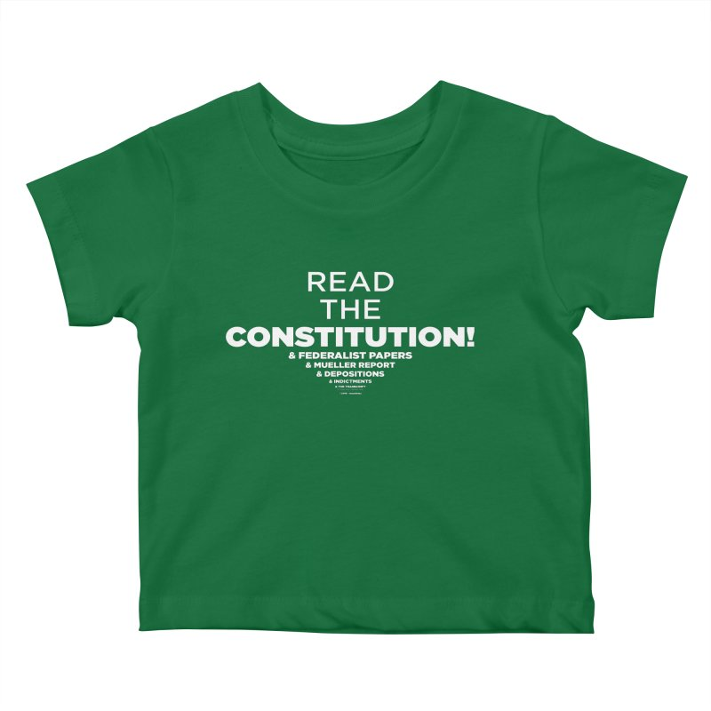 Read the constitution! (white text) Kids Baby T-Shirt by random facts