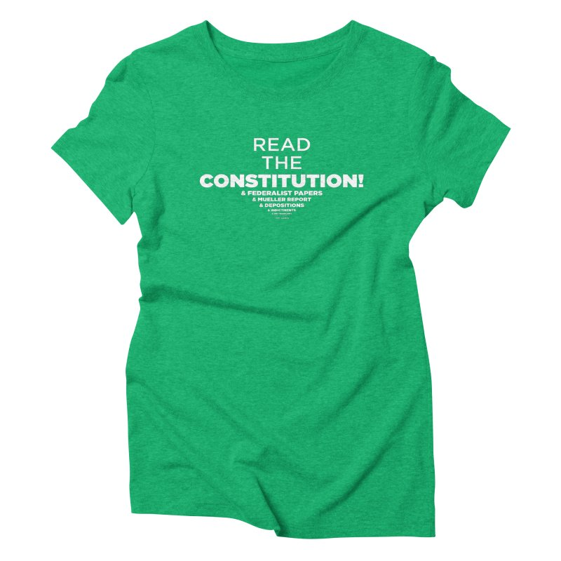 Read the constitution! (white text) Women's T-Shirt by random facts
