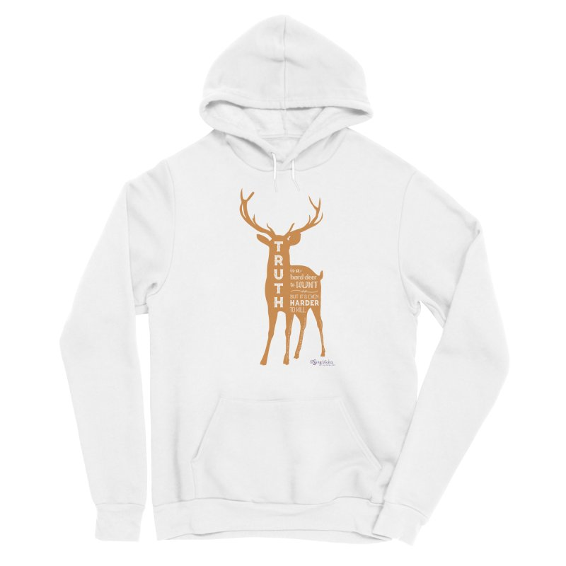 Truth is a hard deer to hunt. Men's Pullover Hoody by random facts