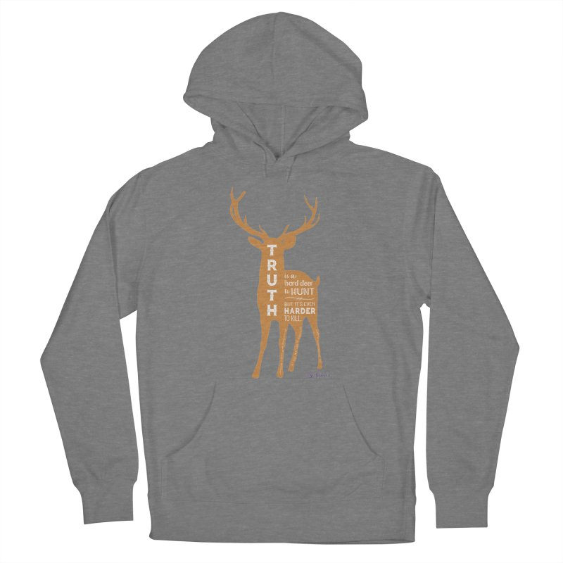 Truth is a hard deer to hunt. Women's Pullover Hoody by random facts