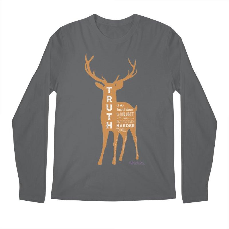 Truth is a hard deer to hunt. Men's Longsleeve T-Shirt by random facts