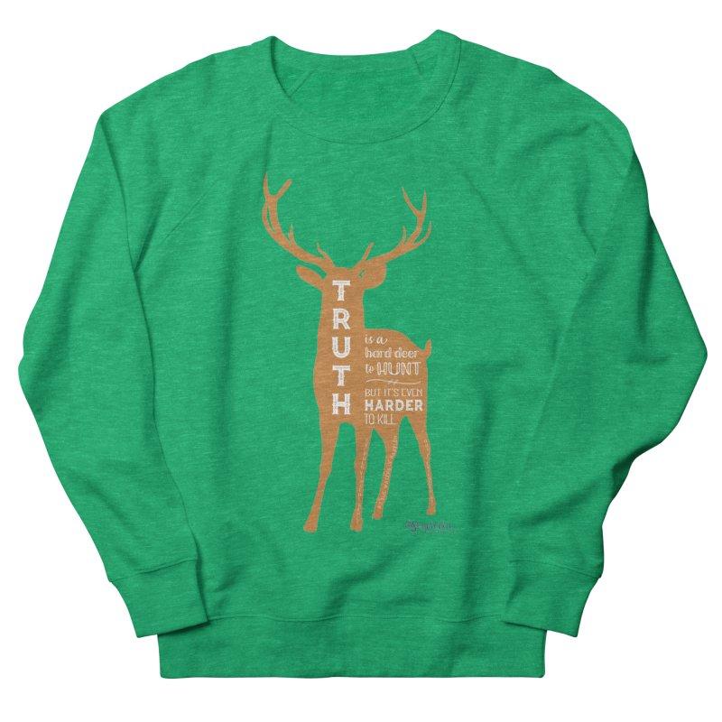 Truth is a hard deer to hunt. Women's Sweatshirt by random facts