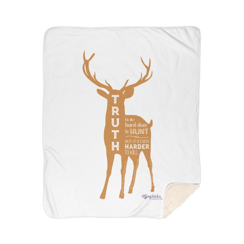 Truth is a hard deer to hunt. Home Blanket by random facts