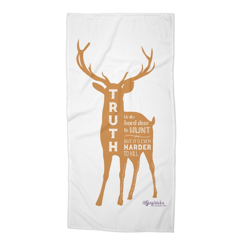Truth is a hard deer to hunt. Accessories Beach Towel by random facts
