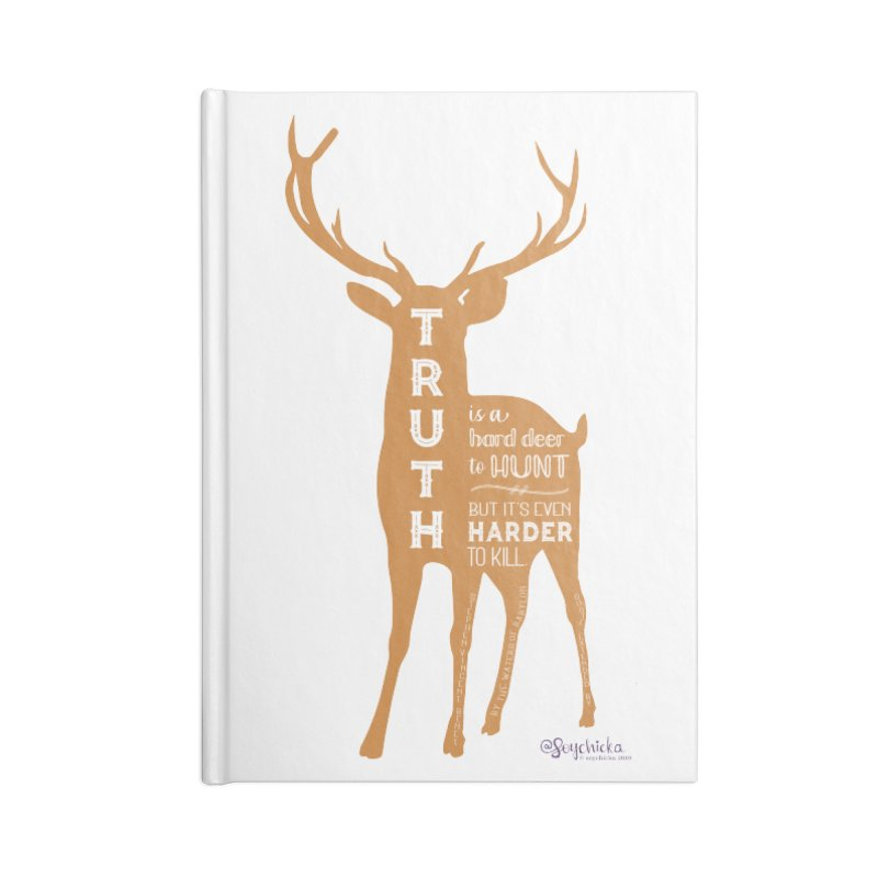 Truth is a hard deer to hunt. Accessories Notebook by random facts