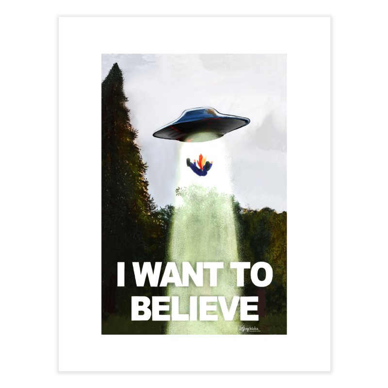 I Want To Believe Home Fine Art Print by random facts