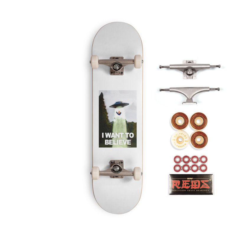 I Want To Believe Accessories Skateboard by random facts