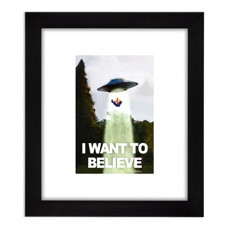 I Want To Believe Home Framed Fine Art Print by random facts