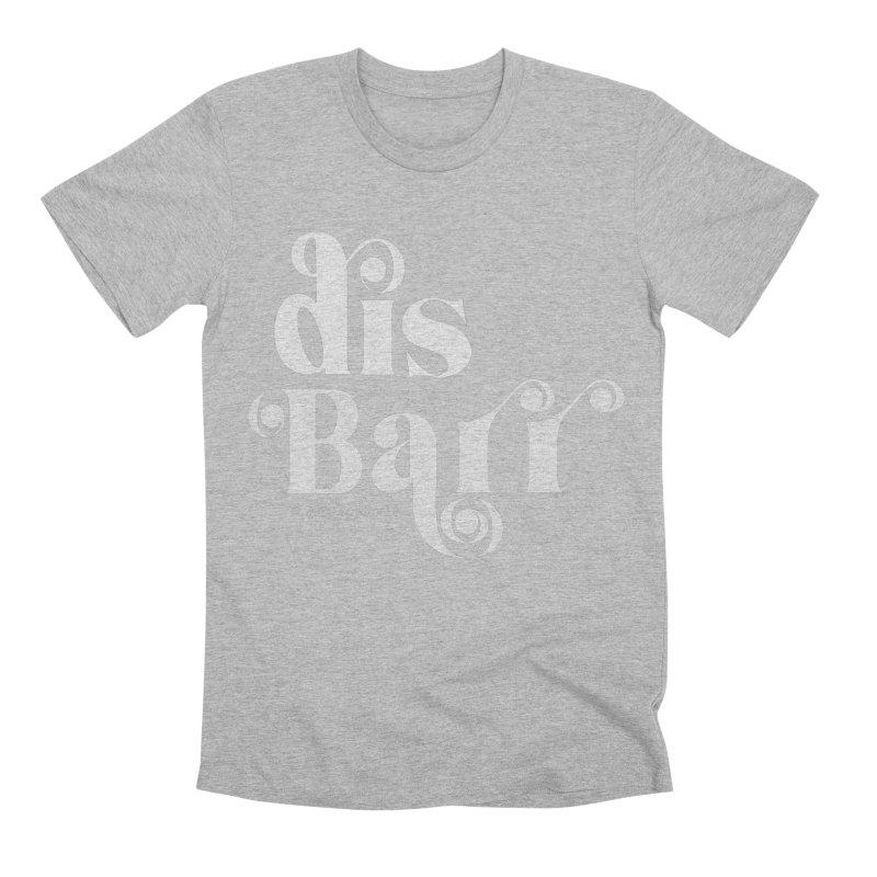 disBarr Men's T-Shirt by random facts