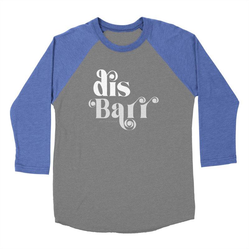disBarr Women's Longsleeve T-Shirt by random facts