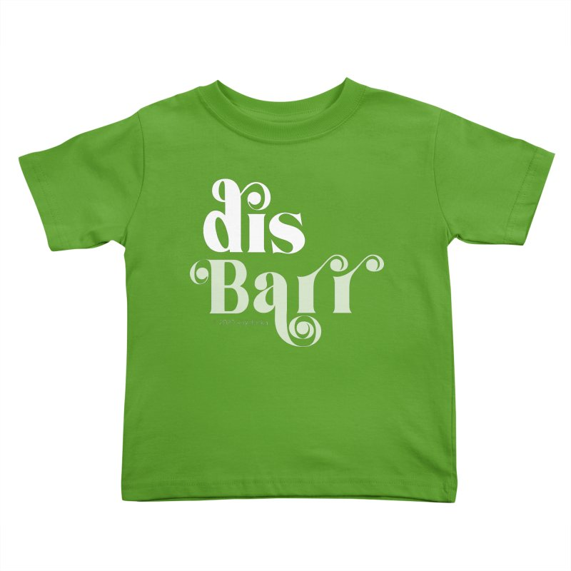 disBarr Kids Toddler T-Shirt by random facts