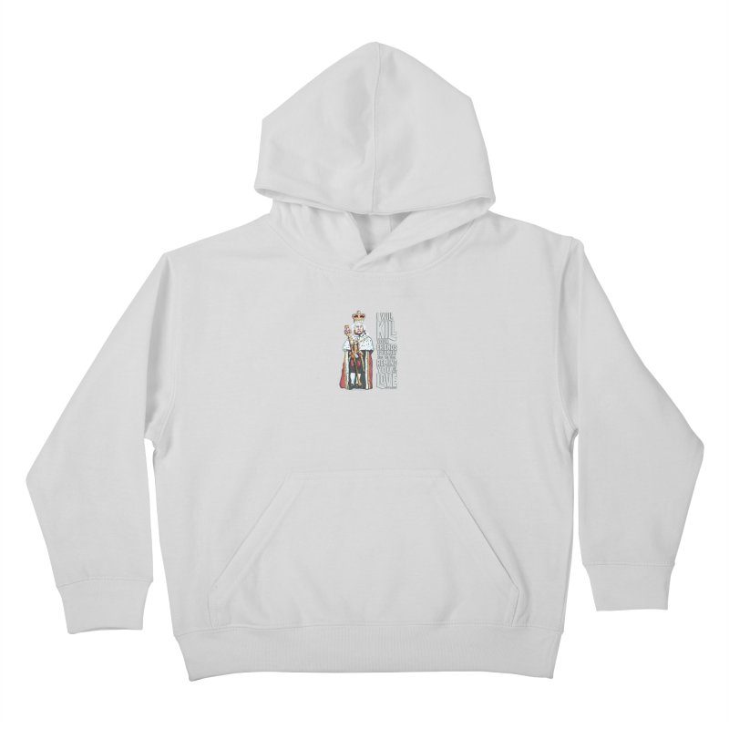 I will kill your friends and family to remind you of my love. Kids Pullover Hoody by random facts