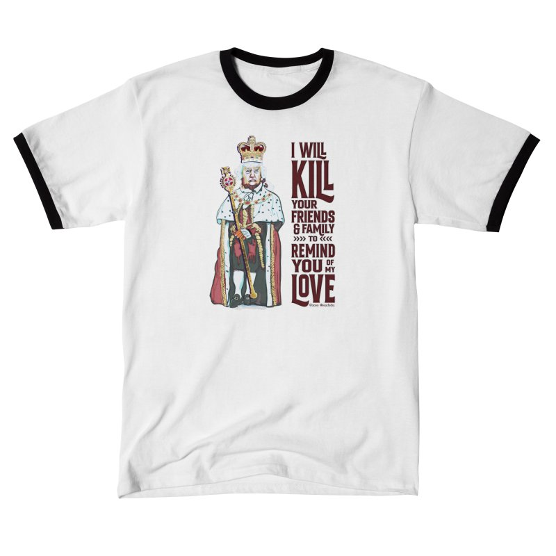 I wil kill your friends and family to remind you of my love (dark text) Men's T-Shirt by random facts