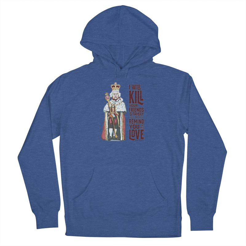 I wil kill your friends and family to remind you of my love (dark text) Men's Pullover Hoody by random facts
