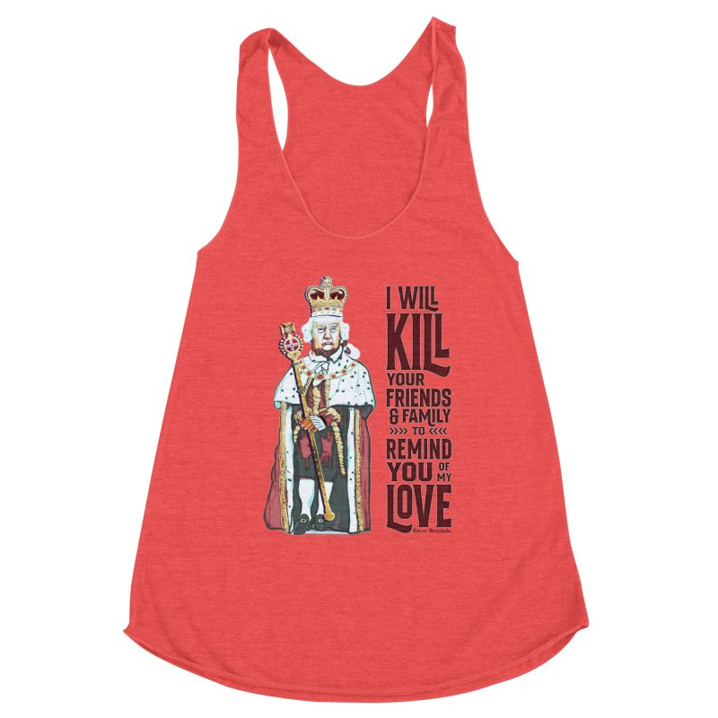 I wil kill your friends and family to remind you of my love (dark text) Women's Tank by random facts