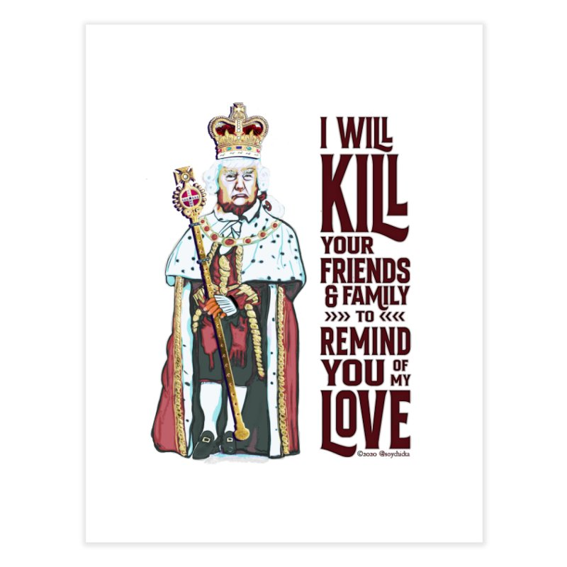 I wil kill your friends and family to remind you of my love (dark text) Home Fine Art Print by random facts