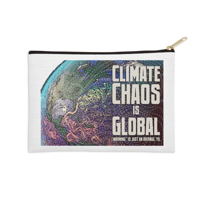 Climate Chaos is Global Accessories Zip Pouch by random facts