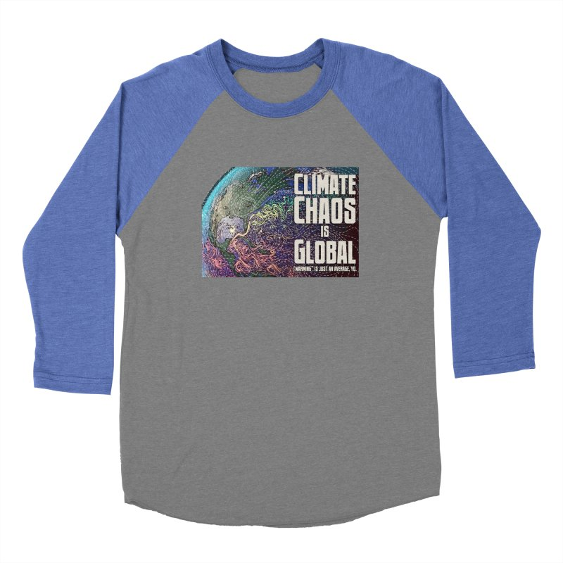 Climate Chaos is Global Women's Longsleeve T-Shirt by random facts