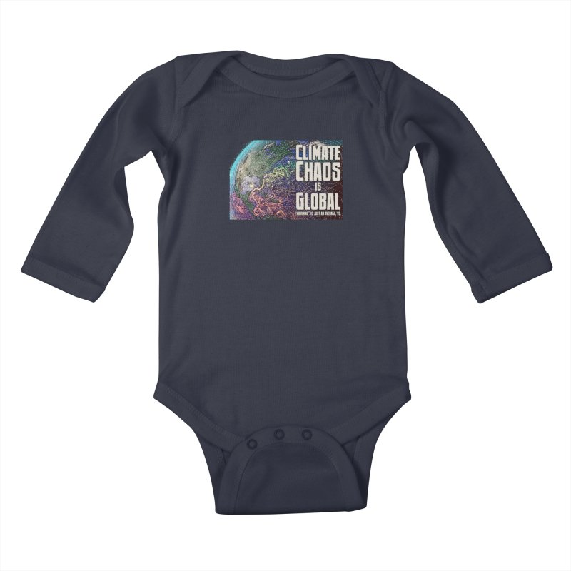 Climate Chaos is Global Kids Baby Longsleeve Bodysuit by random facts
