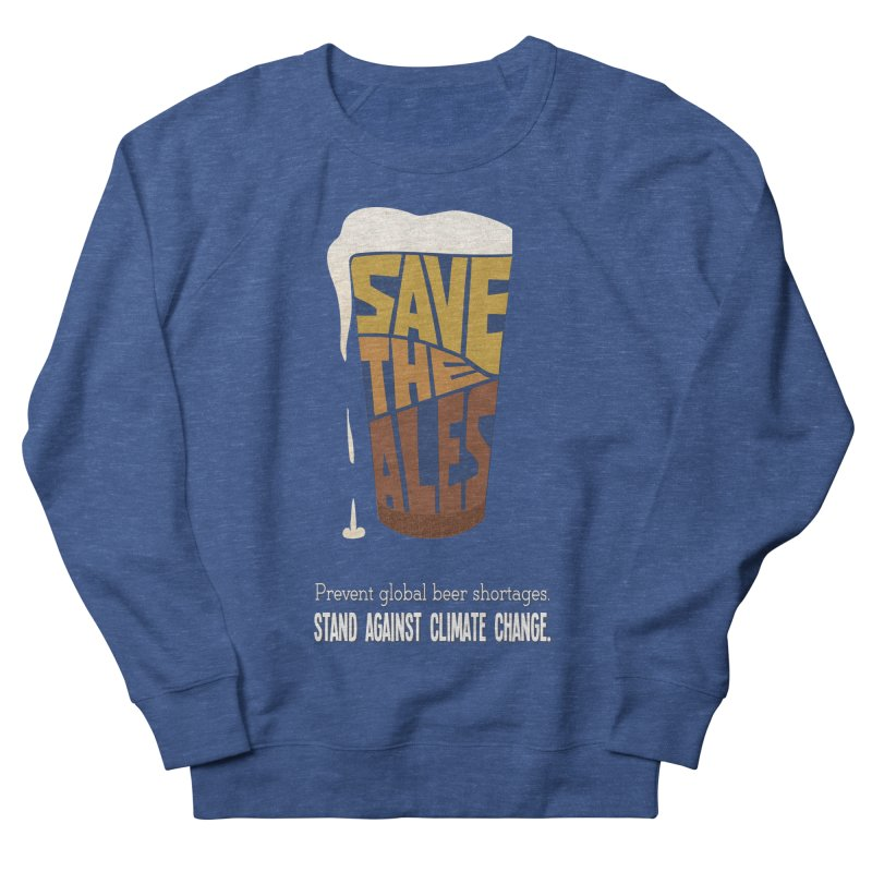 Save the Ales (20th anniversary remix) Women's Sweatshirt by random facts
